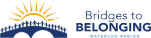 Bridges to Belonging - Waterloo Region